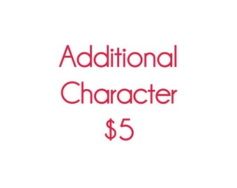 ADD ON: Additional Character