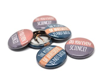 Science Badge, Science Button, Science Pinback Button, Science Gift, Science Pin, Science Badges, Scientist Badge