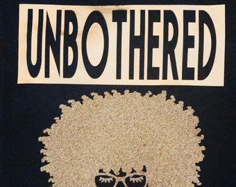 Unbothered Shirt