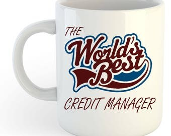 The Worlds Best Credit Manager Mug