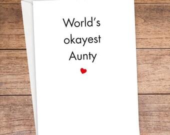 World's Okayest Aunty Card