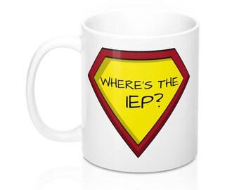 Iep Meeting Superhero Coffee Mug