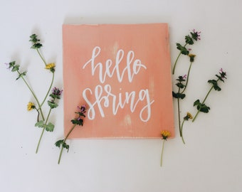 Hello spring destressed pastel pink sign