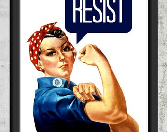 Rosie the Riveter Resist - Wall Art Print Digital Download