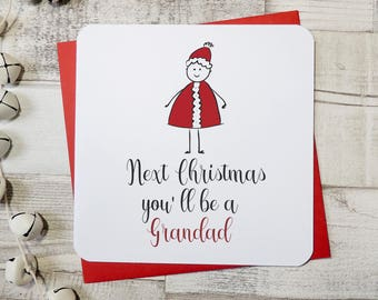 next christmas you'll be a Grandfather, grandad card, gramps card, pops, grandpa xmas card, personalised card, uk seller, parsy card co