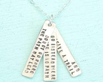 "Inspirational quote Ralph Waldo Emerson ""Do Not Go Where the Path May Lead"" artisan necklace by Chocolate and Steel"