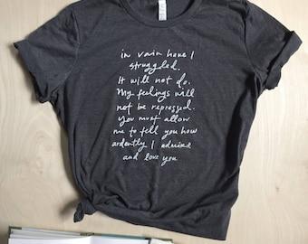 Mr. Darcy Proposal - Pride and Prejudice - Jane Austen - bookish shirt - screen printed - womens sizes S, M, L, XL, 2XL