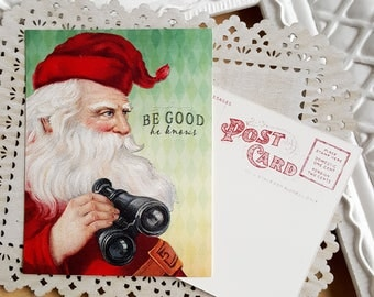Santa Claus postcard - funny holiday post cards - holiday humor - St Nick humor - Santa knows Christmas cards - be good Christmas post card