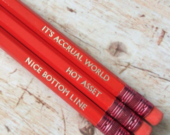 Accountants Hand Stamped Pencils - Set of 3 - It's Accrual World, Nice Bottom Line, Hot Asset - HB Pencils Stationery Set