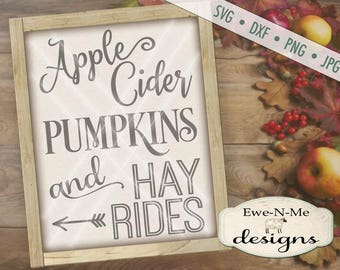 Pumpkin SVG  - fall svg - Apple cider sign svg - autumn svg  - hay ride svg files - fall quote svg - Commercial Use svg, dxf, png, jpg