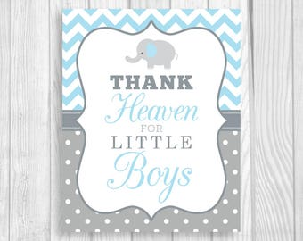 Printable Thank Heaven for Little Boys 5x7, 8x10 Elephant Light Blue Chevron and Gray White Polka Dots Baby Shower Sign - Instant Download