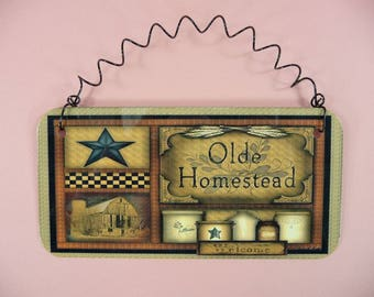 HOMESPUN SIGN Olde Homestead Welcome Cute Metal Home Decor Country Folk Art Faux Painting Americana Country Prim Primitive