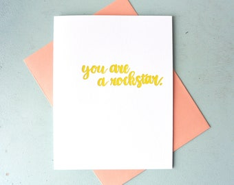 Letterpress Friendship Card - Hand Lettering - You Are a Rockstar - ECG-563