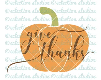 Thanksgiving SVG, Give Thanks SVG, Fall sign svg, rustic sign cut file for cricut or silhouette, commercial use, svg, dxf, eps, png, jpg
