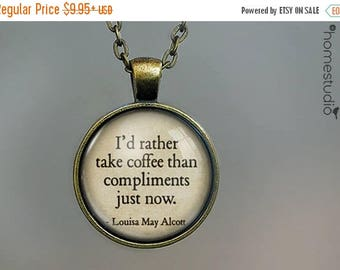 ON SALE - Alcott (Coffee) Quote jewelry. Necklace, Pendant or Keychain Key Ring. Perfect Gift Present. Glass dome metal charm by HomeStudio