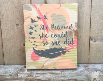 She Believed She Could So She Did Sign / Boho Decor / Gypsy / Hippie / Wooden Wall Hanging / Home Decor / Marbled Wood / Motivational