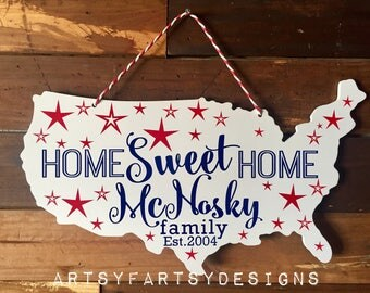 Home Sweet Home, Family established sign, 4th of July sign, door hanger, welcome sign