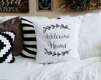 Welcome Home Pillow Cover - fits 20x20 - Black on white - Thanksgiving