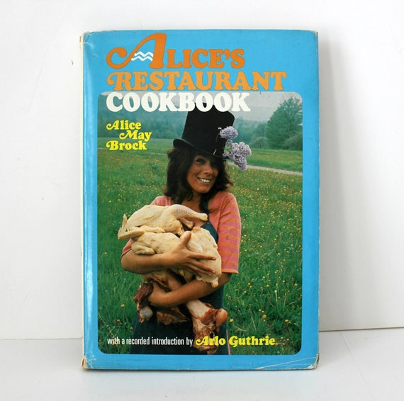 Vintage Alice's Restaurant Cookbook 1969 1st Edition, Arlo Guthrie Record Introduction Included