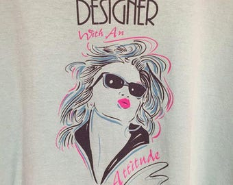 Designer With An Attitude T Shirt