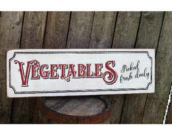 Vegetables picked fresh daily wood sign country farmhouse