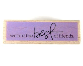 We are best of friends - Rubber Stamp, Greeting Cards, Etsy Shop, Logo, Branding, Packaging, Invitations, Party, Favors, Wedding Gifts