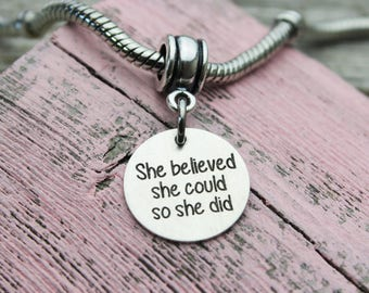 She believed she could so she did Charm, Fits Pandora, Sterling Silver
