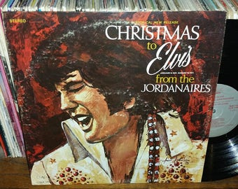 Christmas to Elvis From The Jordanaires Vintage Vinyl Record