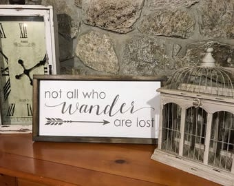 Not all who wander are lost - Wood sign - Wander are lost - Are lost - Sign - Home decor - Not all who - Wander - Wanderlust  Christmas gift
