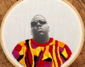 Notorious BIG - hand embroidery hoop art