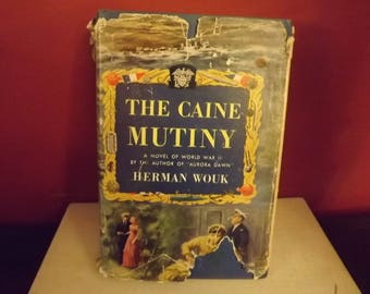 The Caine Mutiny by Herman Wouk 1951 A Novel of World War 11 classic with dustcover