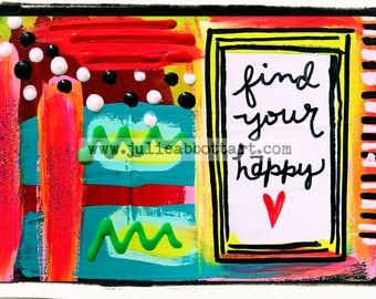 Find Your Happy-Print on Wood Canvas