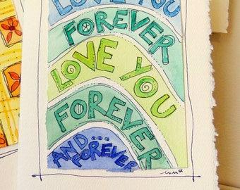 "Love You Forever Watercolor Original Strathmore Card 5"""" x 6 7/8"" & Envelope Card Blank  betrueoriginals"