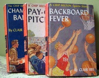 Set of 3 Chip Hilton Sports Series Books, Vintage Hardcover Picture Cover, Backboard Fever, Championship Ball, Pay-Off Pitch #2, 10, and 16