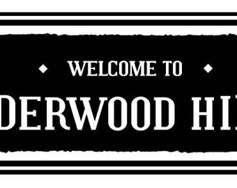 Welcome to Underwood Hills rustic wooden sign by Go Jump in the Lake- 8 x 22