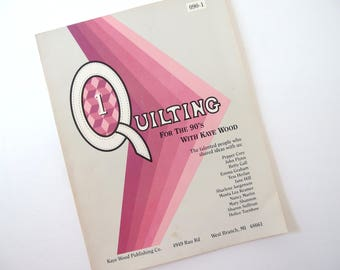 Quilting for the 90's by Kaye Wood