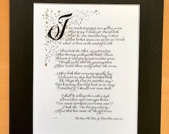 Robert Frost/Print of Original/The Road Not Taken/Calligraphy/Custom Calligraphy/8.5x11/black and gold/print