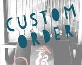 Custom order for Cari