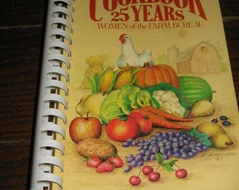 Vintage 1981 Cookbook 25 Years Women of the Farm Bureau