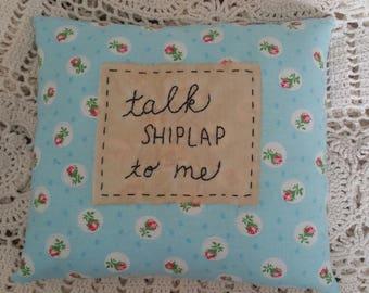 Prim Stitchery Talk Shiplap to Me Pillow ~OFG