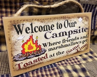 "Welcome to Our Campsite Where Friends and Marshmallows Get Toasted at the Same Time Camper Camping 5"" x 10"" SIGN Plaque Retro Camp Decor"