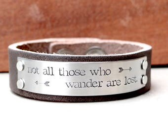 Not All Those Who Wander Are Lost - With Arrows - Hand Stamped Large Brown Leather Bracelet. Stainless Steel Plate.  Gift for Men.