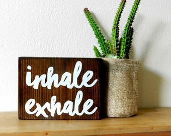 Inhale Exhale Wooden Sign - Bohemian Decor - Yoga Home Decor - Hippie Wall Hangings - Gypsy Wall Decor - Hippie Room Decor - Meditation Art