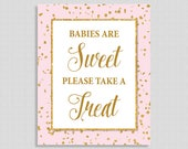 Babies Are Sweet Please Take a Treat Sign, Pink & Gold Glitter Sign, Baby Girl Shower Favor Sign, INSTANT PRINTABLE