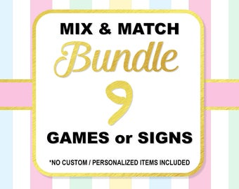 Mix and Match Any 9 (Nine) Shower Games or Signs, Choose Your Own Bundle, Baby Shower or Bridal Shower Bundle, No Custom Items, PRINTABLE