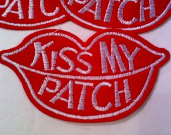 Kiss My Patch Iron on/Sew On Patch