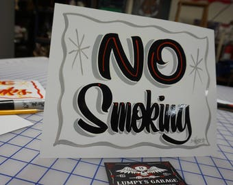 "Hand painted Garage art ""no Smoking"" posterboard sign, frameable"