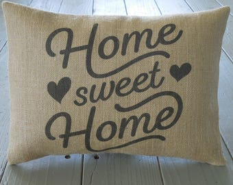 Home Sweet Home Burlap Pillow, Housewarming Gift, Birthday Gift, Farmhouse pillows, INSERT INCLUDED