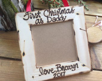 Daddy's First Christmas Personlaized Wood Pircture frame or Ornament with New Baby's Name and Year