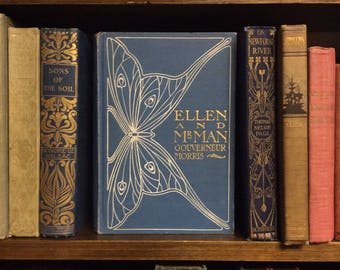 Ellen and Mr. Man ~ 1904 First Edition by Gouverneur Morris ~ lovely butterfly decorated cover